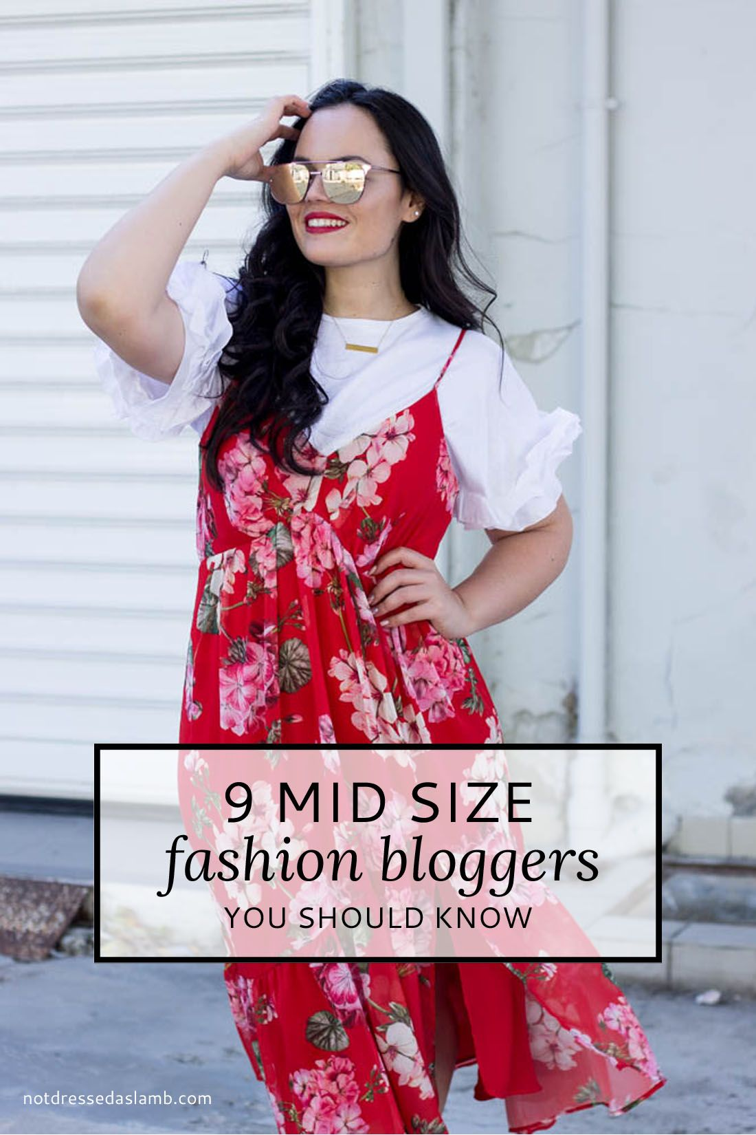 61f0d805ca 9 Mid Size Fashion Bloggers in 2019