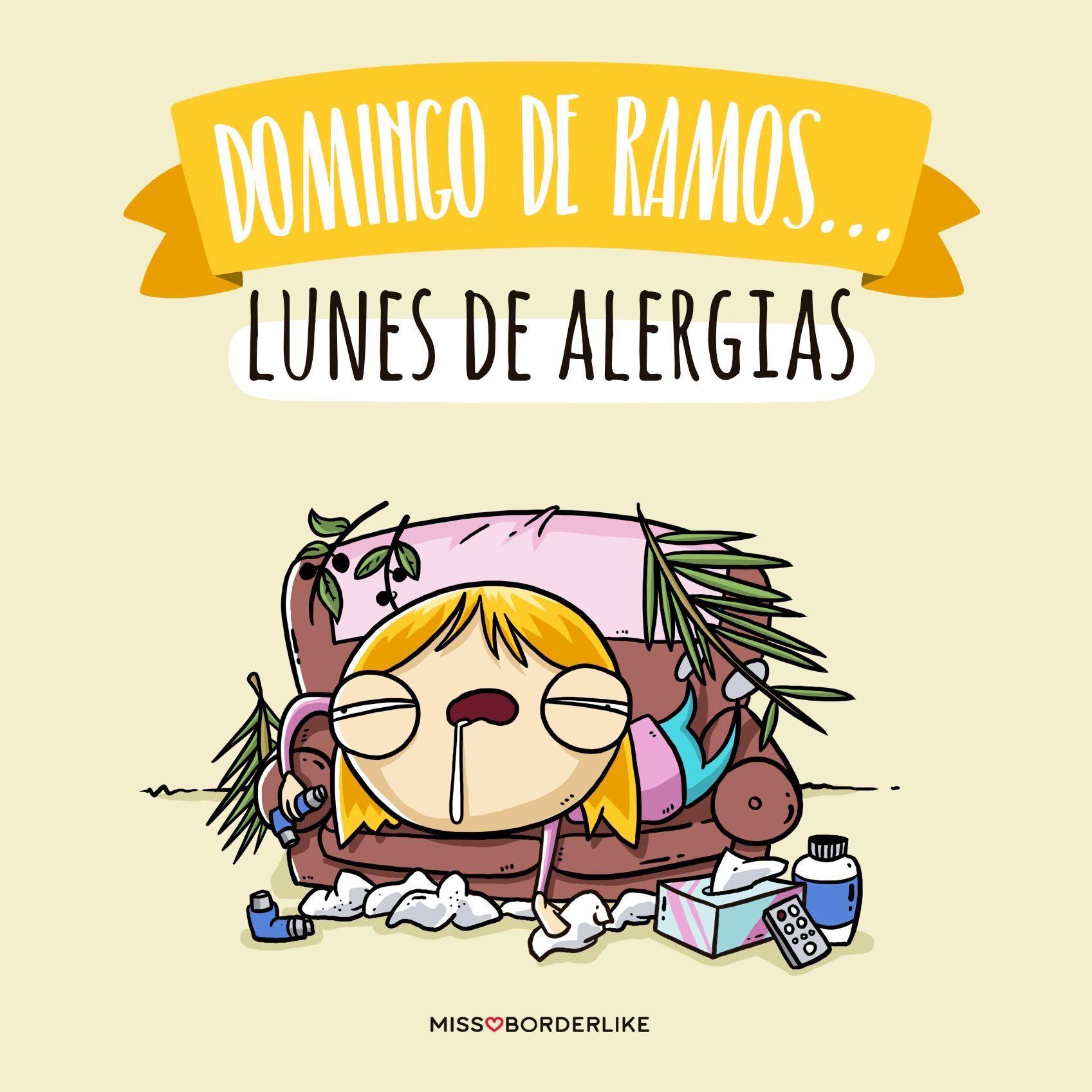 Domingo De Ramos Lunes De Alergias Humor Frases