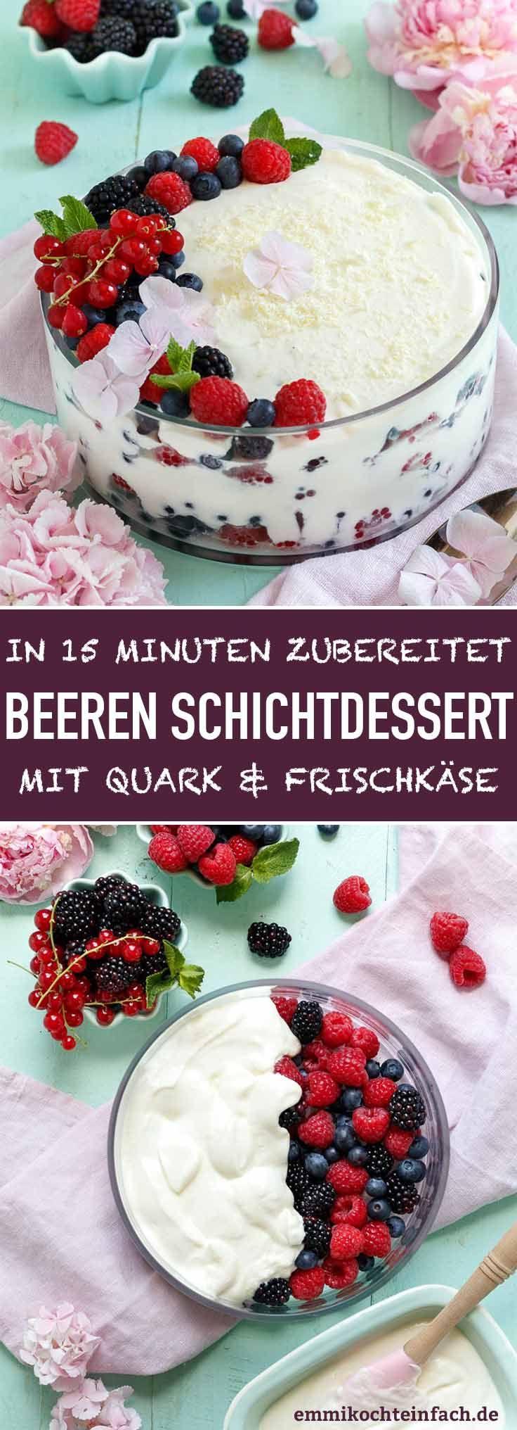 Beeren Schichtdessert mit Quark und Frischkäse #creamdesserts