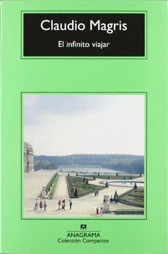 El infinito viajar (Compactos Anagrama) de Claudio Magris http://www.amazon.es/dp/8433976621/ref=cm_sw_r_pi_dp_MwLbub0PMGGM1