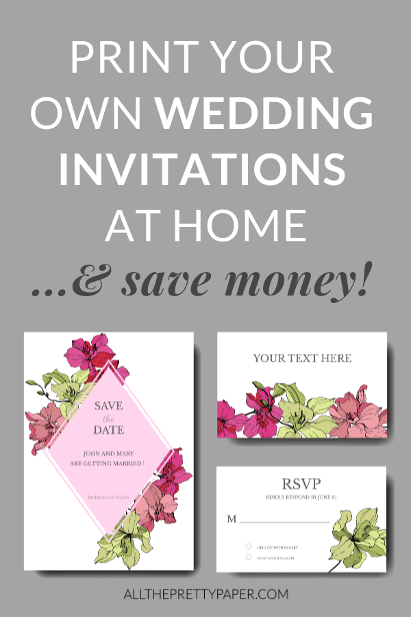 Print Your Own Wedding Invitations At Home  An Easy Guide is part of Wedding invitations diy, Printable wedding invitations, Wedding invitations, Budget wedding invitations, Make your own wedding invitations, Diy wedding stationery - Wondering how to print your wedding invitation template  You need this guide on how to print your own wedding invitations at home, with perfect results!