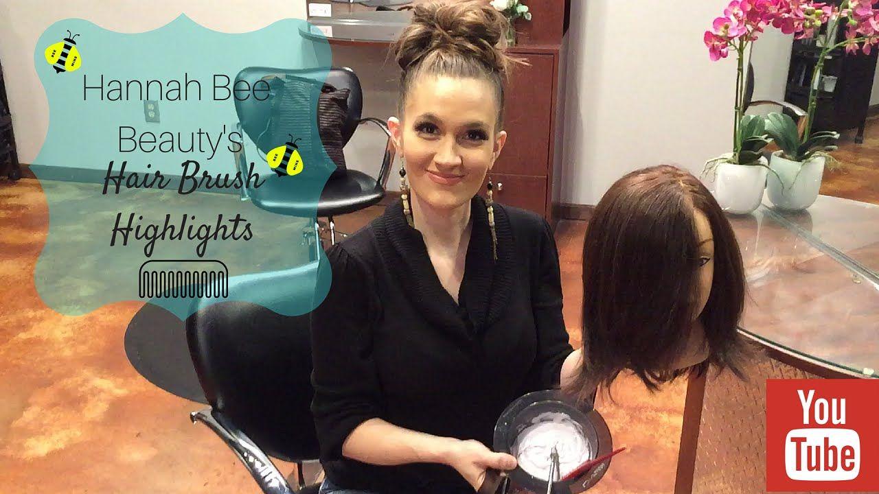 Hair Brush Balayage Highlights Tutorial Youtube Beauty