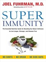 Click here to view eBook details for Super Immunity by Dr. Joel Fuhrman