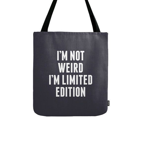 dcf038c4a64 I'm not weird I'm limited edition tote bag I'm not door Latte2Wear ...