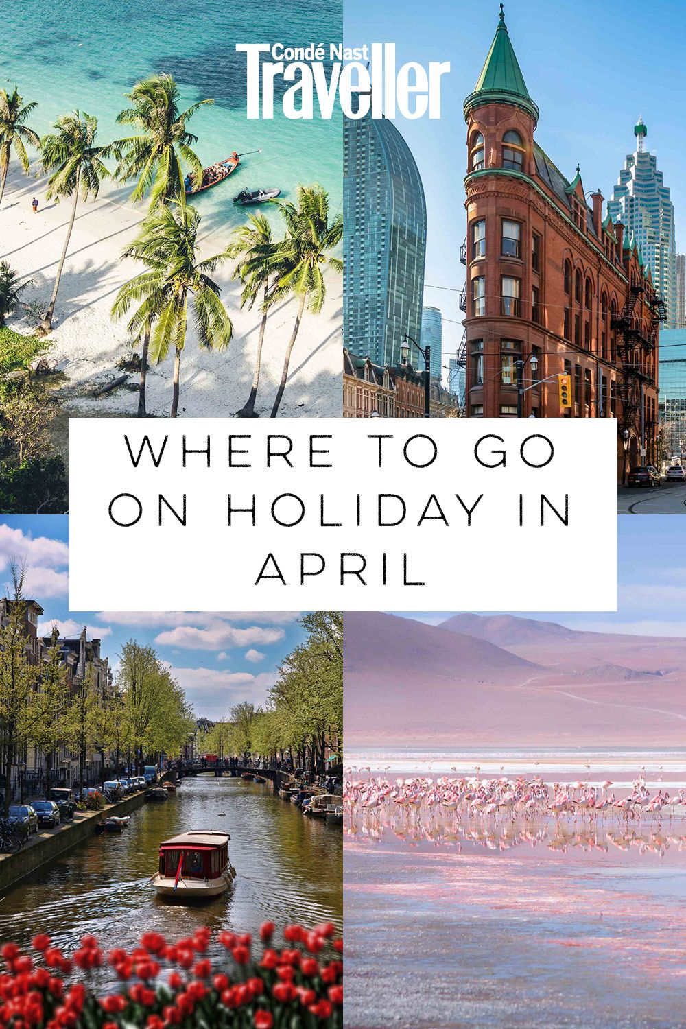 The 20 Best Holiday Destinations In April