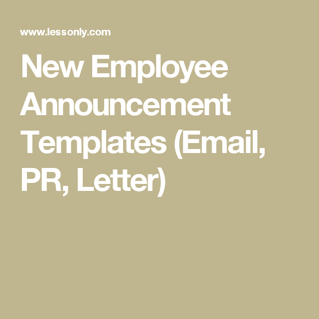 New Employee Announcement Templates (Email, PR, Letter