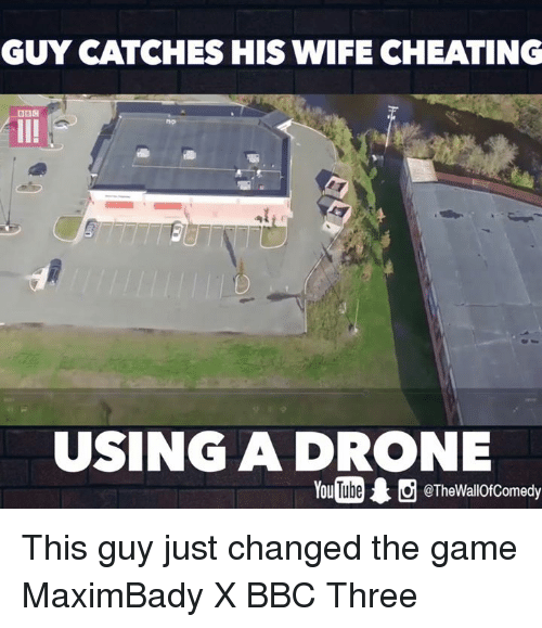 Cheating Drone And Funny GUY CATCHES HIS WIFE CHEATING DBM USING A DRONE