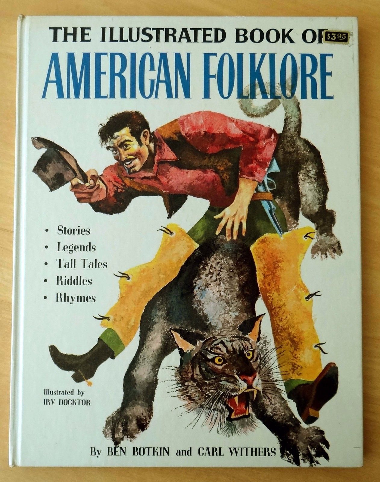 Illustrated Book Of American Folklore Botkin