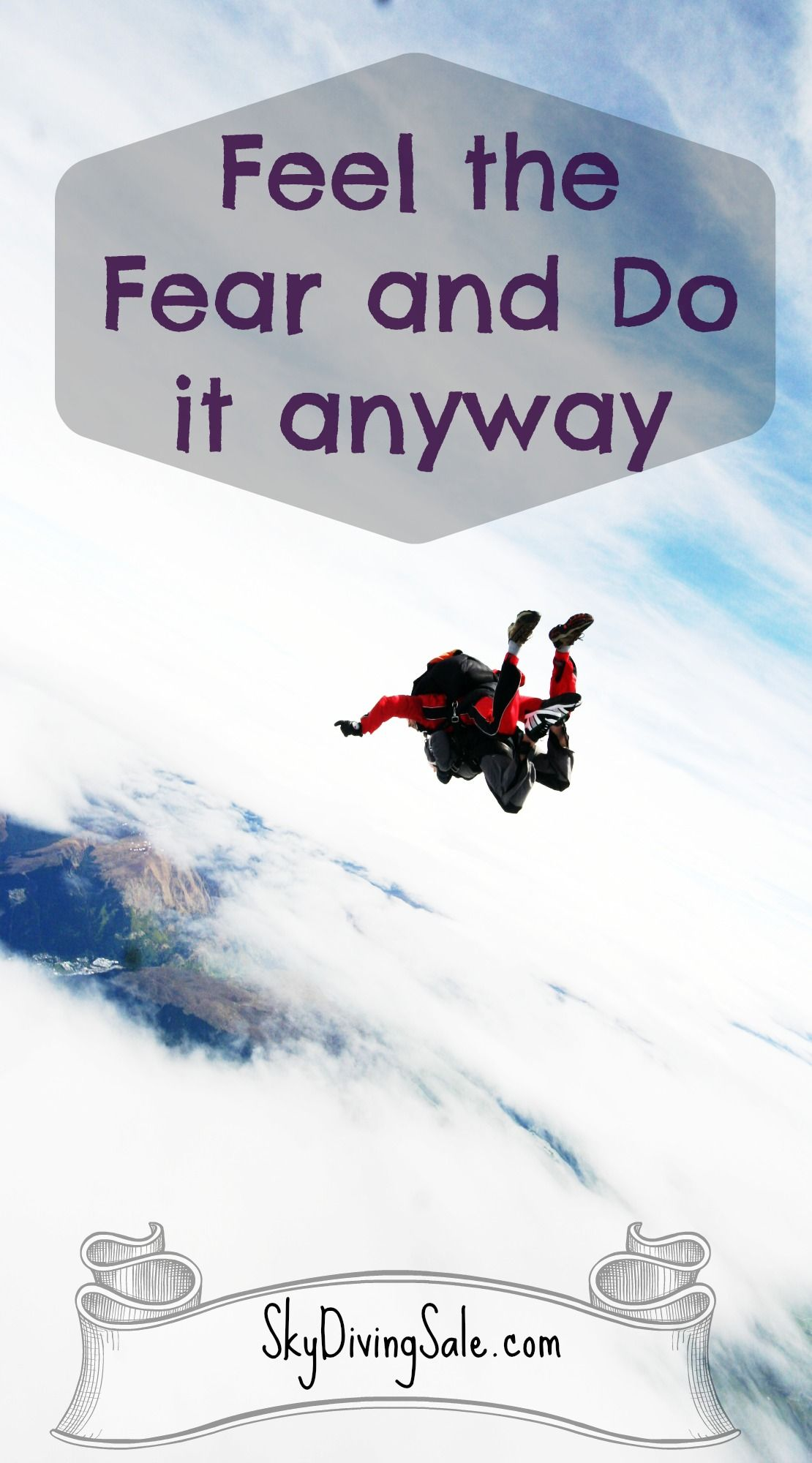 Feel The Fear And Do It Anyway Jump Quotes Skydiving Quotes
