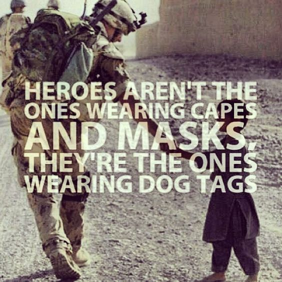 Military Quotes True Heroes … …  Pinteres…