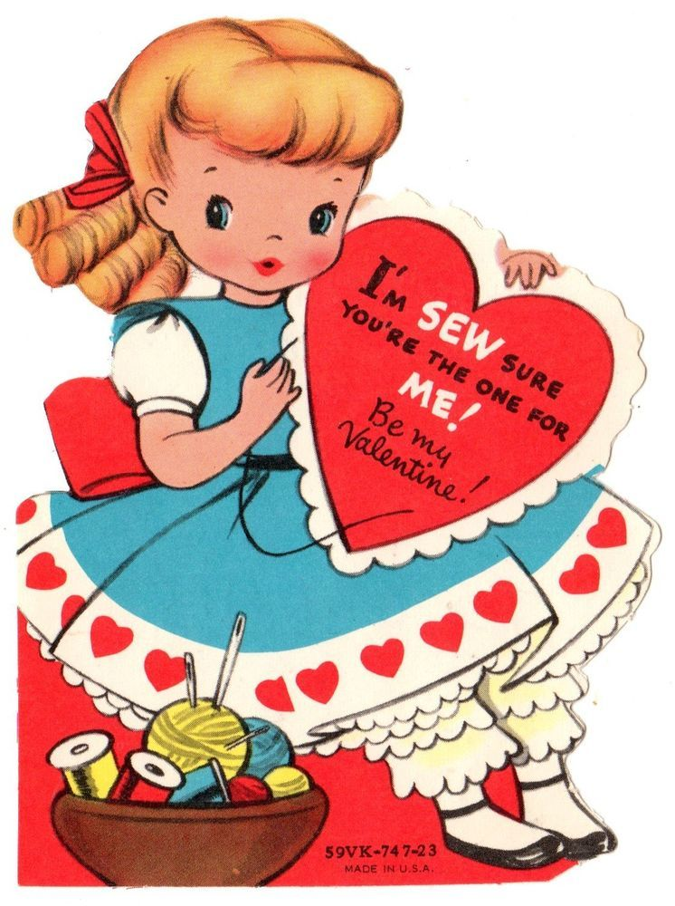 """GIRL SEWING SAYS """"I'M SEW SURE YOU'RE THE ONE FOR ME"""" /VTG UNUSED VALENTINE CARD"""