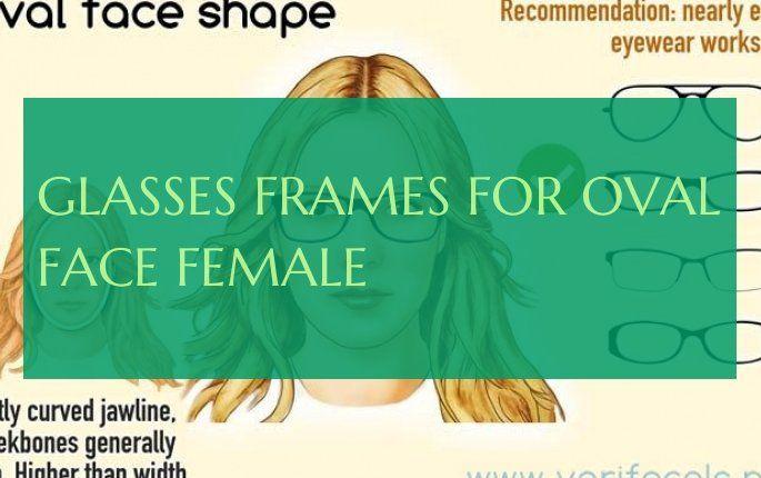glasses frames for oval face female