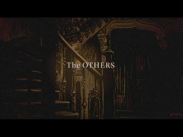 THE OTHERS  Directed by: Alejandro Amenábar
