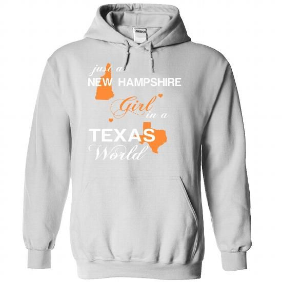 (NHJustCam002) Just A New Hampshire Girl In A Texas Wor - #tee box #tshirt yarn. GET YOURS => https://www.sunfrog.com/Valentines/-28NHJustCam002-29-Just-A-New-Hampshire-Girl-In-A-Texas-World-White-Hoodie.html?68278