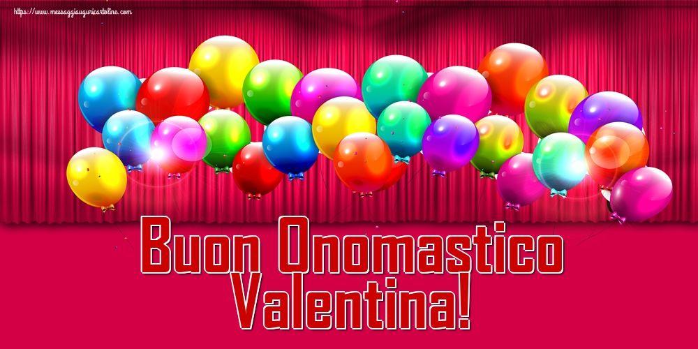 Buon Onomastico Valentina Cartoline Di San Valentino