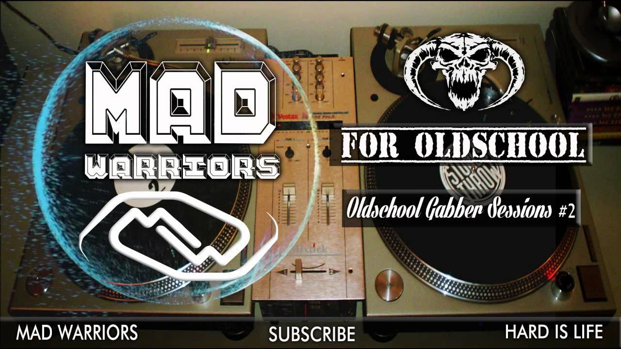 Mad Warriors Oldschool Gabber Sessions: Episode #2 ENERO 2015