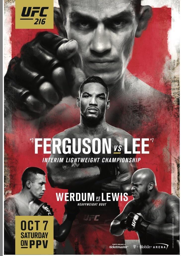Official Ufc 216 Poster Ufc Ufc Fight Night