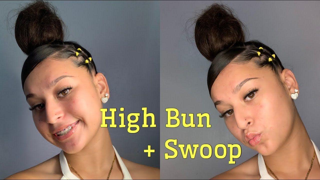 High Swoop Bun Tutorial Slick Hairstyles Natural Hair Styles Easy Baddie Hairstyles