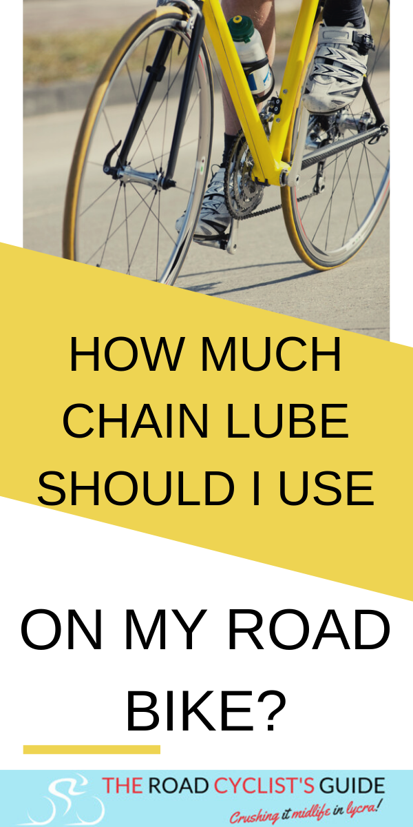 How Much Chain Lube Should I Use On My Road Bike Biciclete