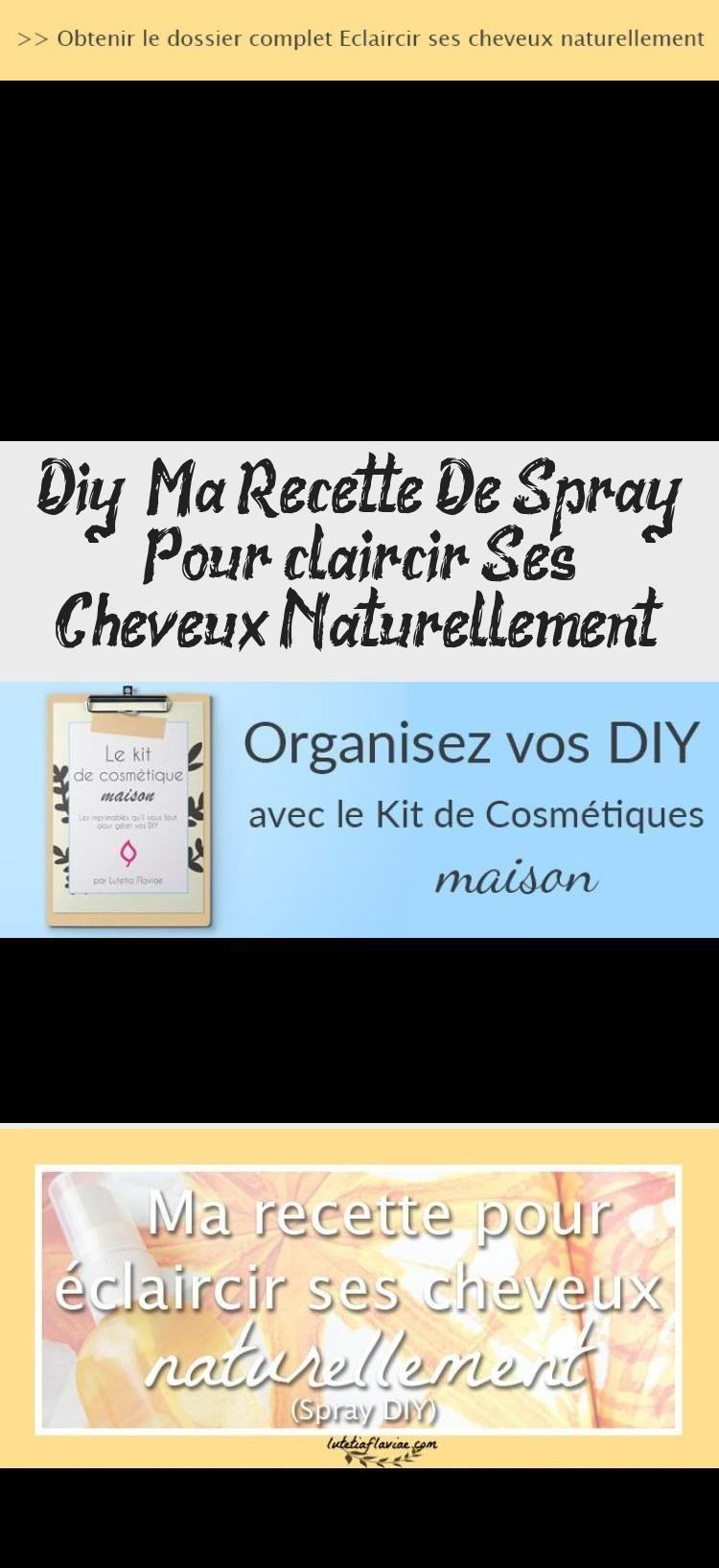 Diy Ma Recette De Spray Pour éclaircir Ses Cheveux Naturellement Cheveux Blog Event Event Ticket