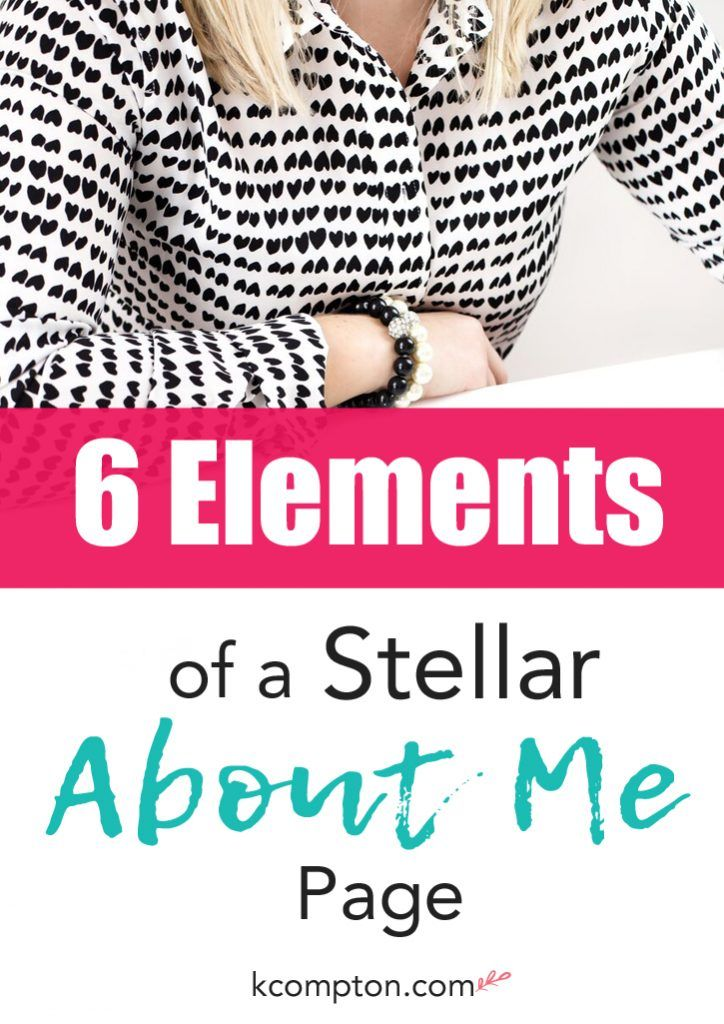 6 Elements to a Stellar About Me Page Blogging