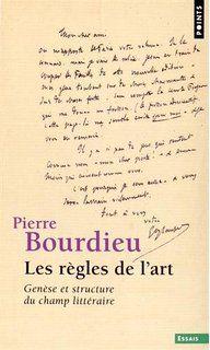 Les règles de l'art : genèse et structure du champ littéraire / Pierre Bourdieu