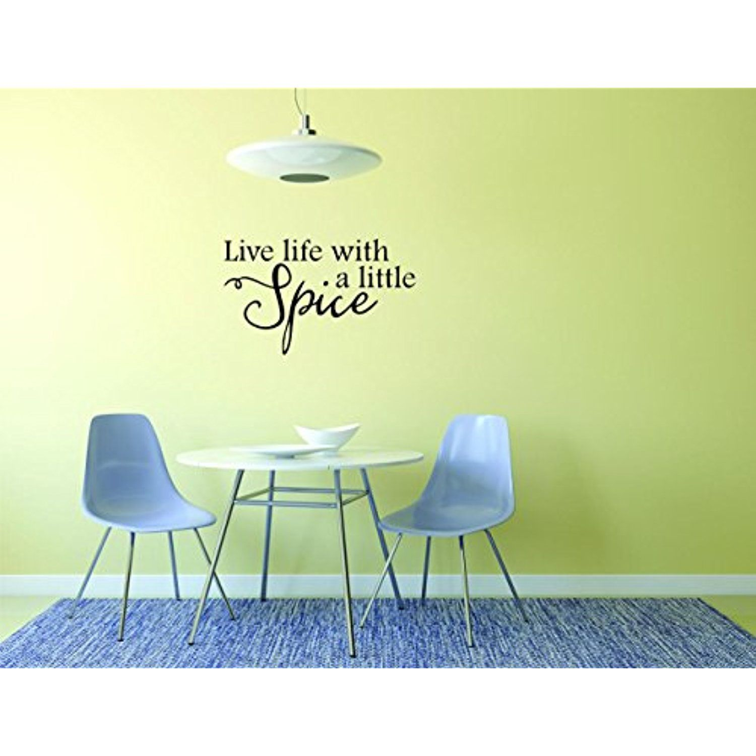 Decal Wall Sticker - ON SALE NOW : Live Life With A Little Spice ...