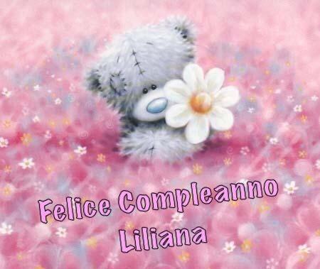 Compleanno Liliana Compleanni Onomastici E Anniversari Bear