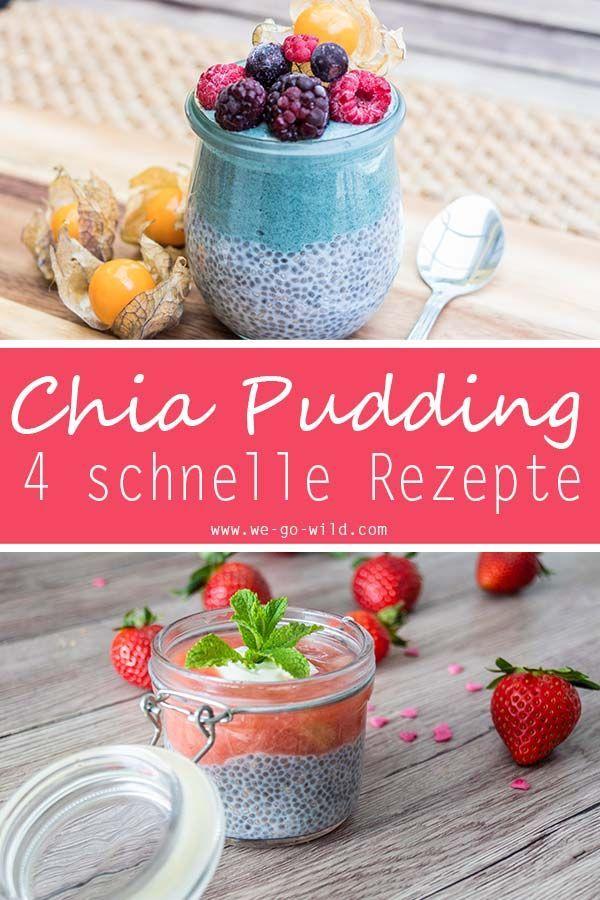 4 schnelle Rezepte für Chia Pudding mit frischen Früchten