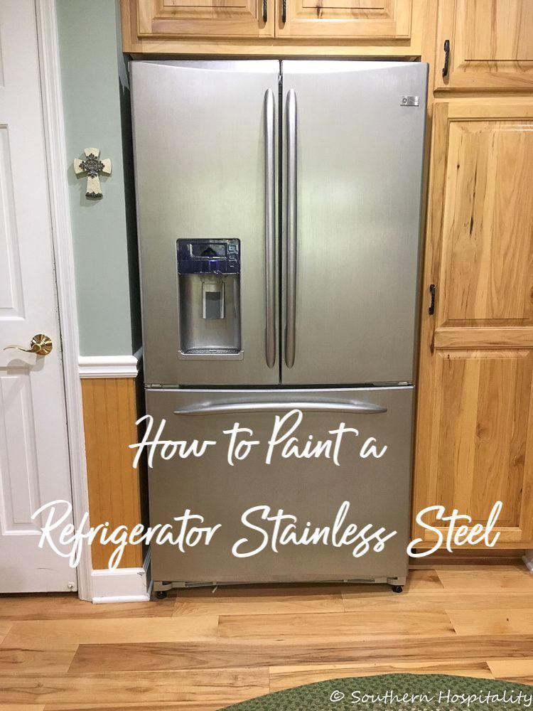 Painting White Refrigerator With Liquid Stainless Steel Stainless Steel Stainless Steel Sports Watche In 2020 White Refrigerator Stainless Steel Fridge Fridge Makeover