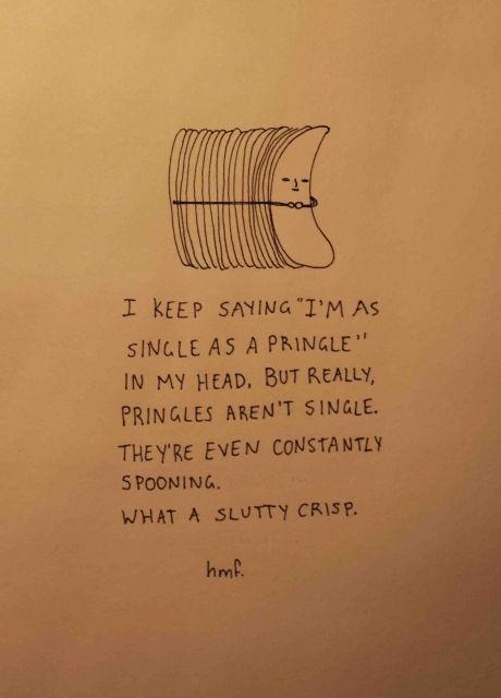 single like a pringle