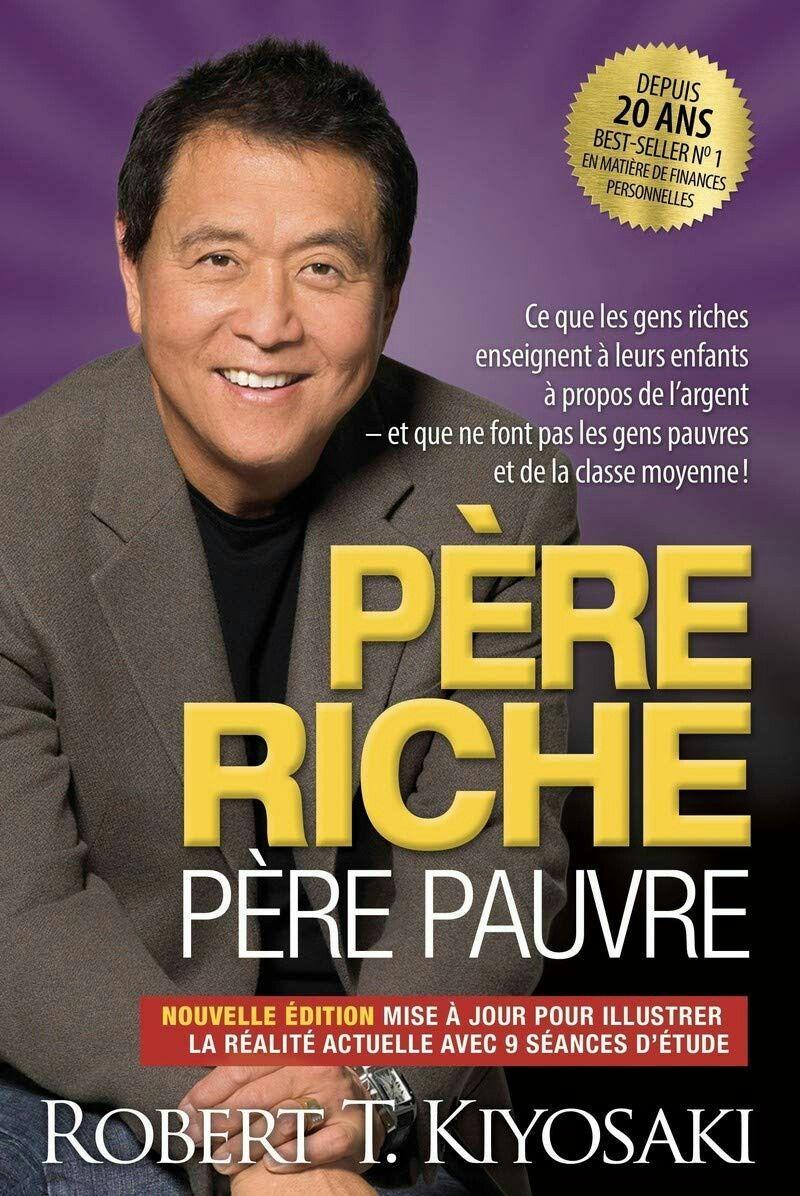 Pere Riche Pere Pauvre Edition 20e Anniversaire Robert T Kiyosaki Kiyosaki Robert Kiyosaki Audio Books