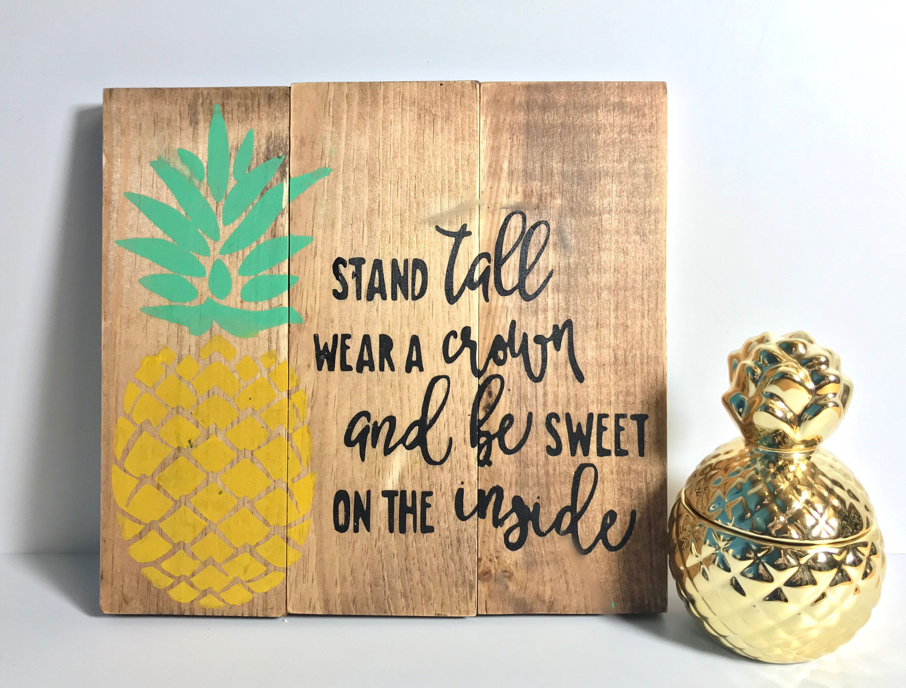 Pineapple Sign - Pineapple Wall Art - Be A Pineapple Stand Tall ...