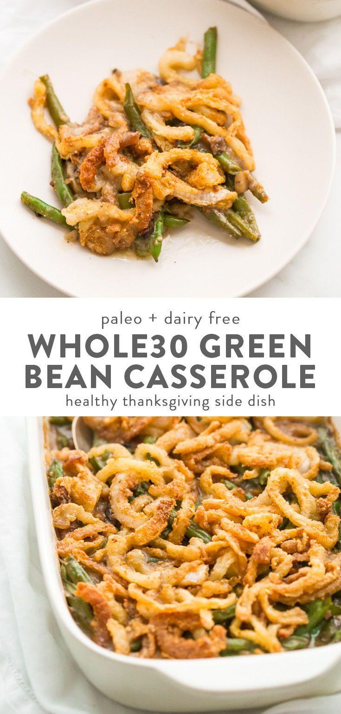 Whole30 Green Bean Casserole (Paleo, Gluten-Free, Grain Free)