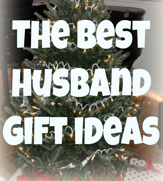The Best Gift Ideas for your Husband - written by a husband! - The Best Gift Ideas For Your Husband - Written By A Husband! {The