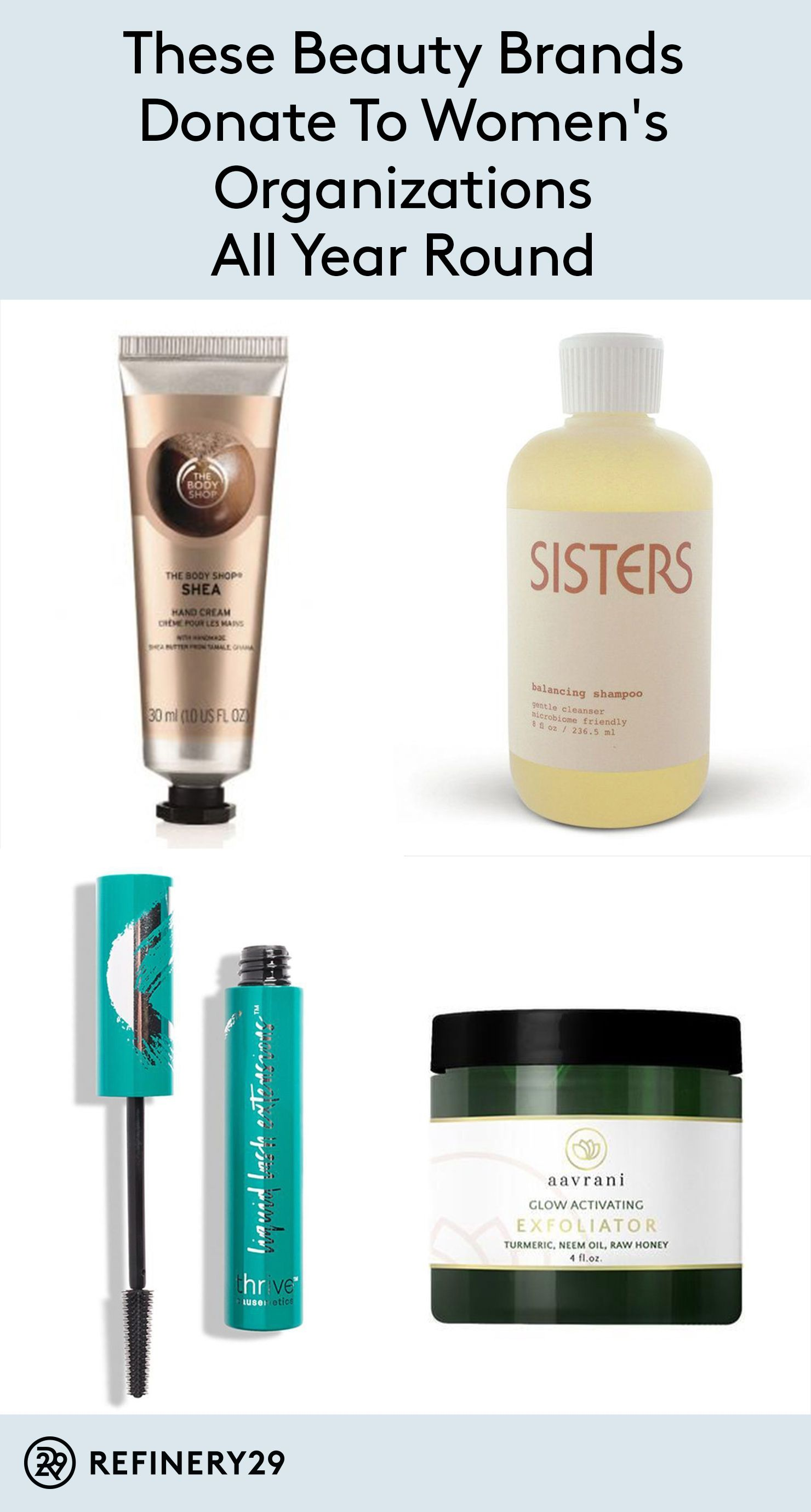 292133c35d9 These Beauty Brands Donate To Women s Organizations All Year Round ...