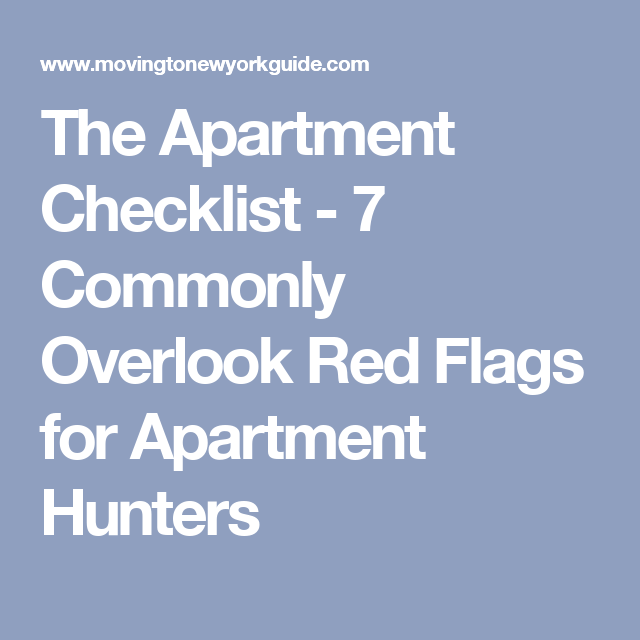Avoid Living Your Own Personal Nyc Nightmare By Checking For These 7 Red Flags When Considering A New Apartment