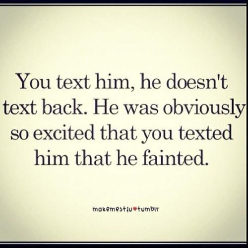 if he doesn t text back