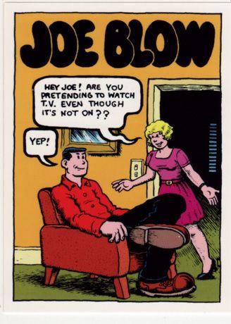 Joe Blow by Robert Crumb (underground comics)  The story in