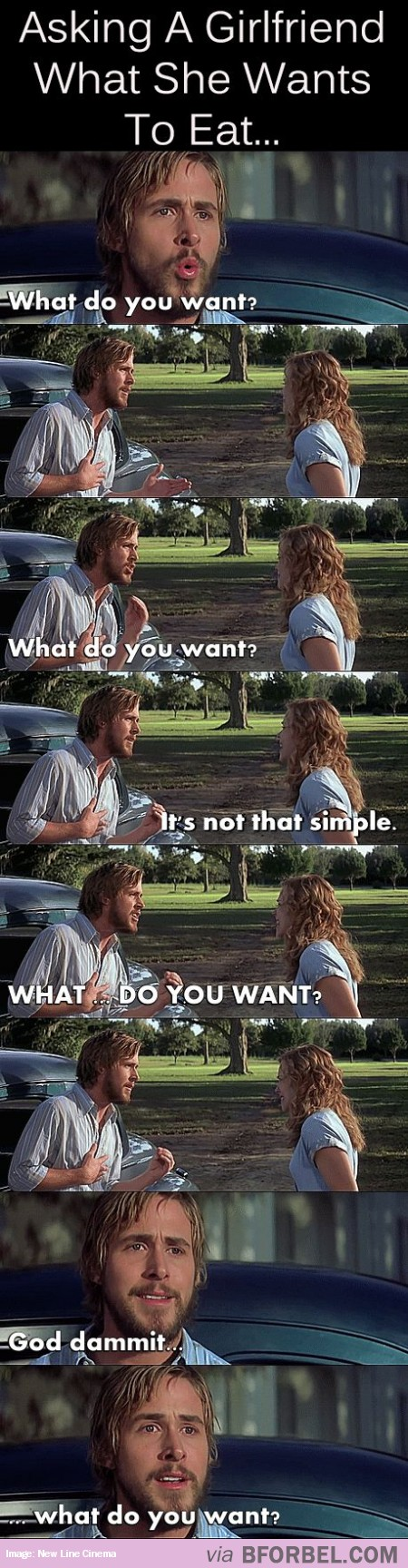 Whenever Guys Ask Their Girls What She Wants To Eat…    Haha