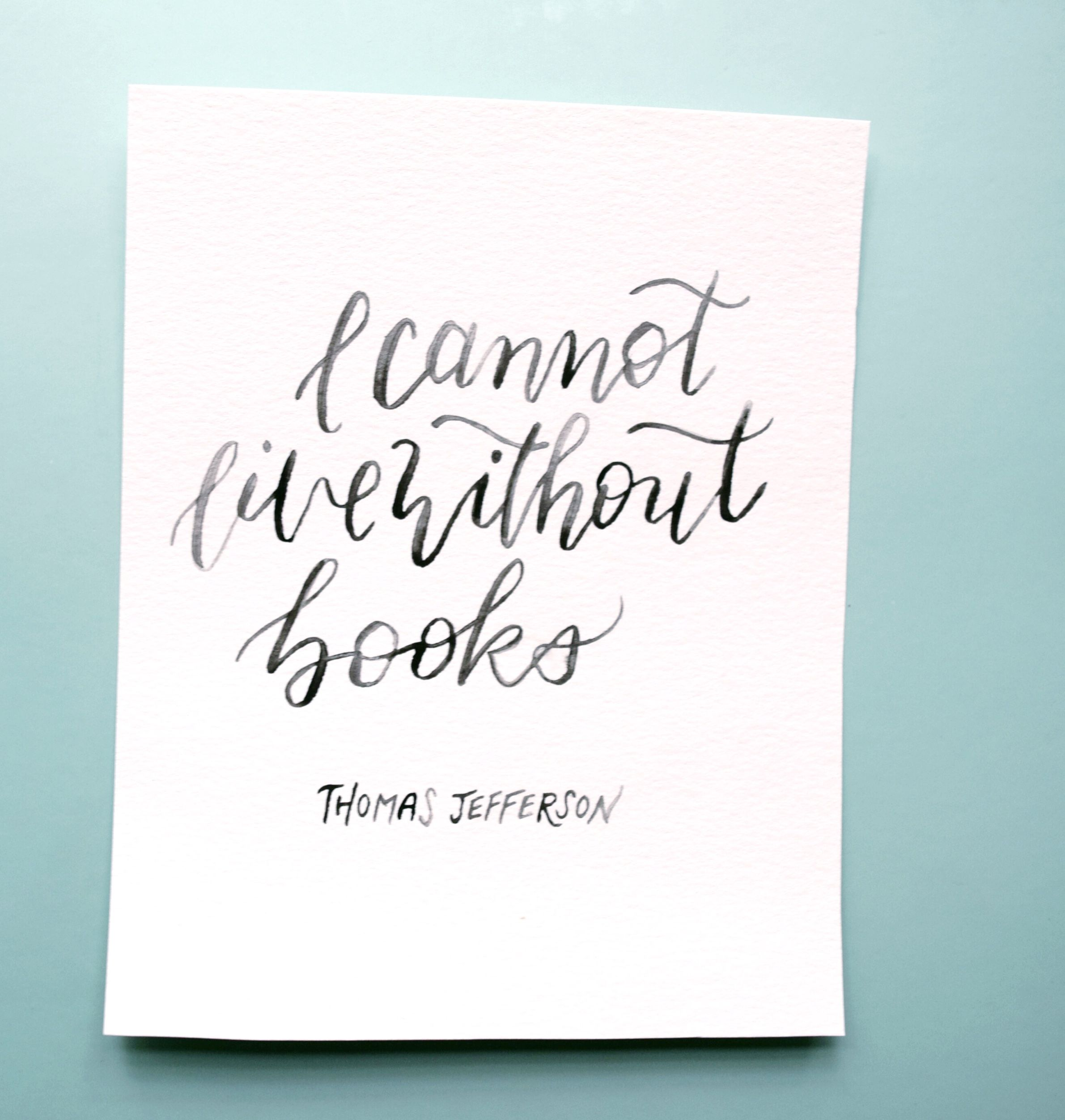 Attractive I Cannot Live Without Books. Thomas Jefferson Quote Typography Hand  Lettering.