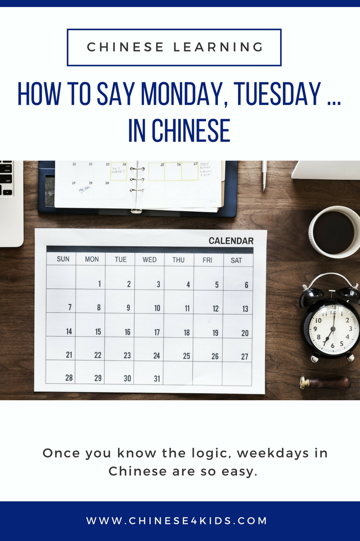 How To Say Weekdays In Chinese Chinese4kids Pinterest Learn