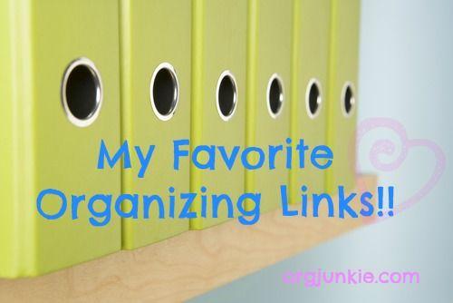 Great organizing links on @Laura Jayson Jayson Jayson Jayson Jayson (I'm an Organizing Junkie)!