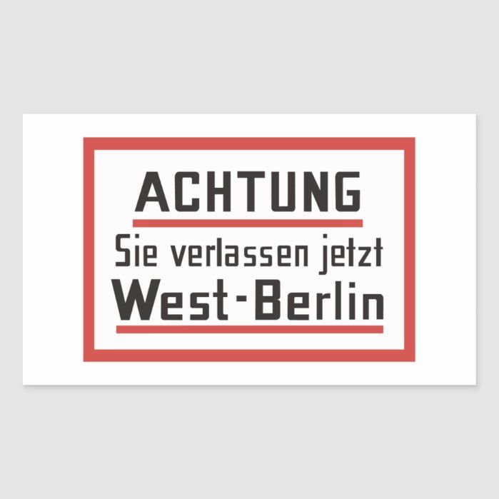 This is an old sign from Berlin in the Cold War, when the city was divided in two: East (communist) and West (capitalist). We have lots of cool signs from all over the world on our site. Check it out!