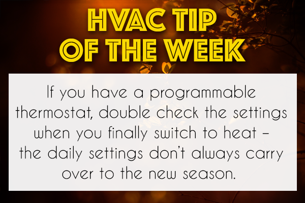 Switching Over To Heat This Season Double Check Your Programmable