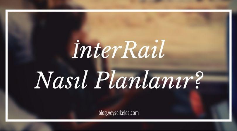 interrail nasıl planlanır