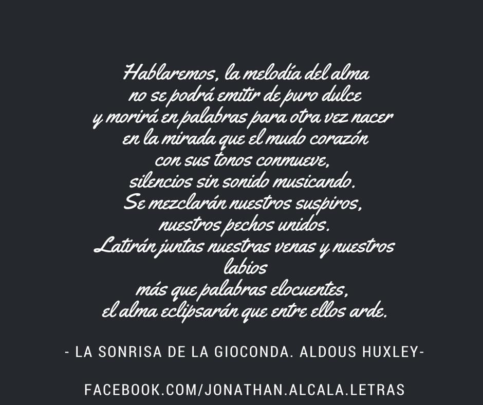 Aldous Huxley La Sonrisa De La Gioconda Citas De Libros Aldous Huxley Libros