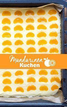 Mandarinen Schmand Kuchen Vom Blech Mandarinen Schmand Kuchen