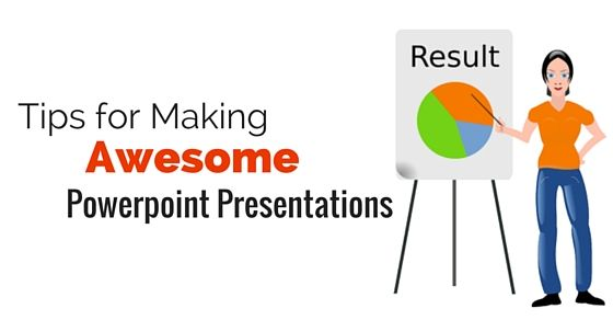 Best #ways to make #awesome #powerpoint #presentations