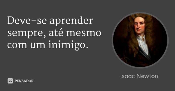 Isaac Newton Frases Extraordinárias Pensamentos Frases E